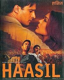 Film (Actor): 'Haasil' (2003)- as 'Javed'