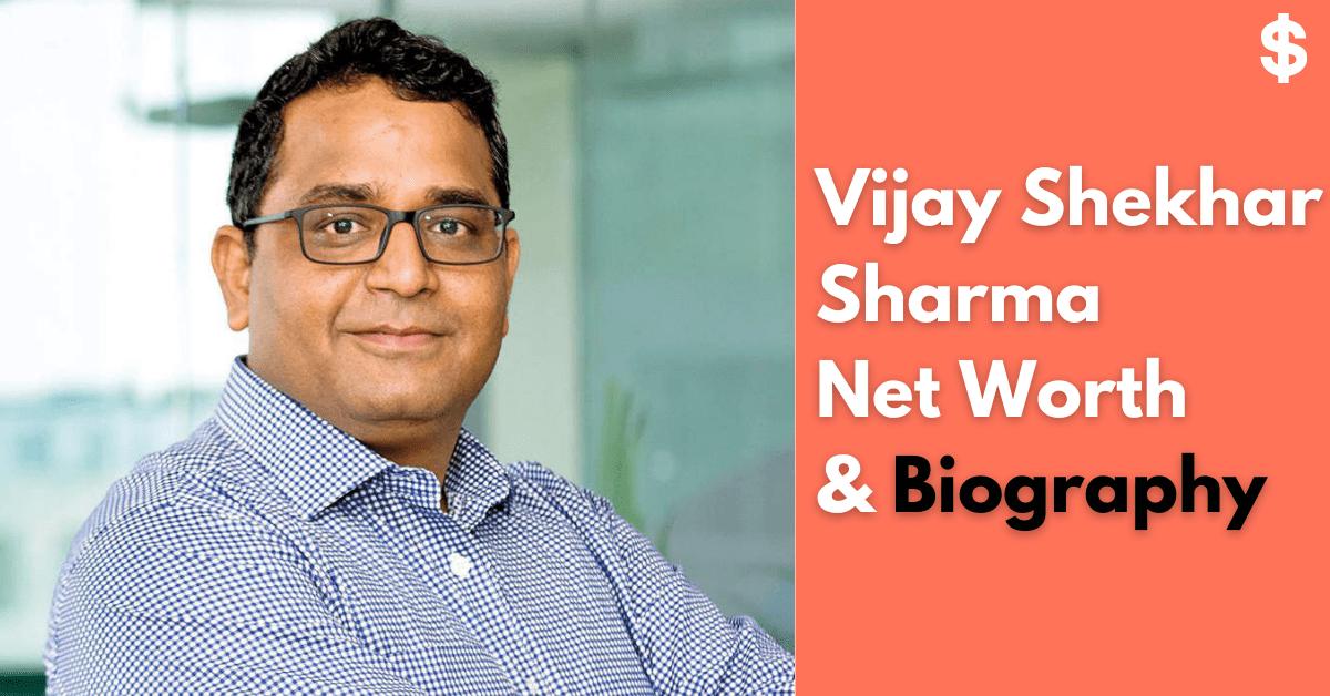 Paytm's Founder Vijay Shekhar Sharma Net Worth | Income, Salary, Property
