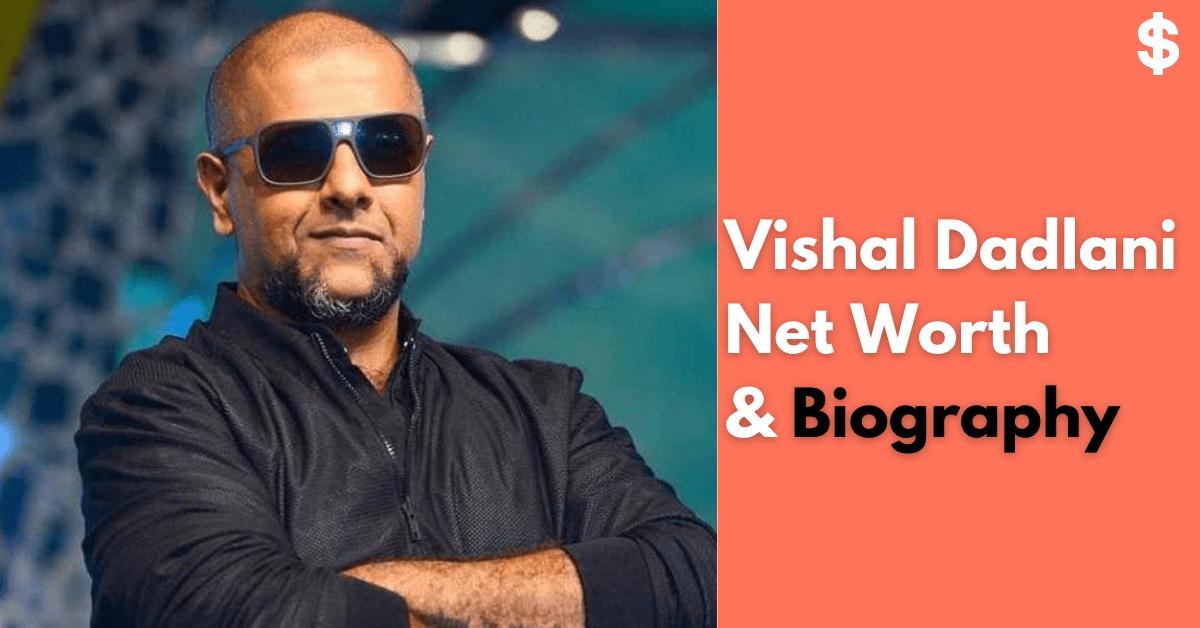 Vishal Dadlani Net Worth | Income, Salary, Property | Biography