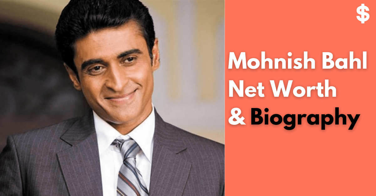 Mohnish Bahl Net Worth   Income, Salary, Property   Biography