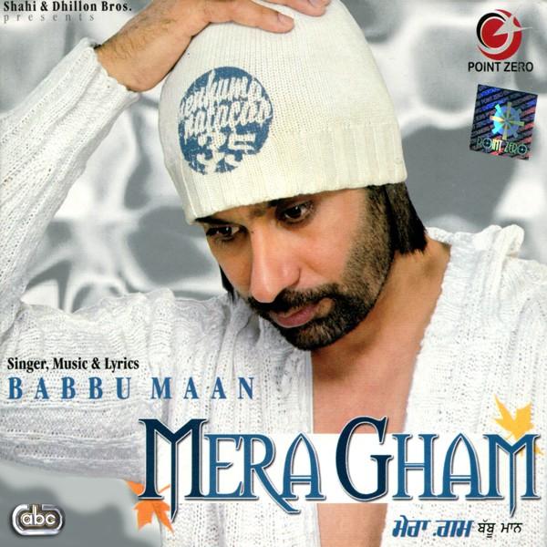 Hindi Album - Mera Gham (2007)