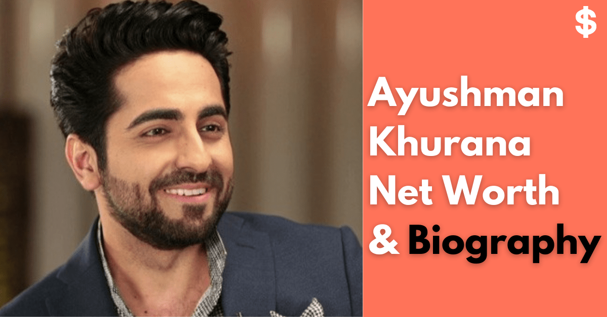 Ayushman Khurana Net Worth | Income, Salary, Property | Biography