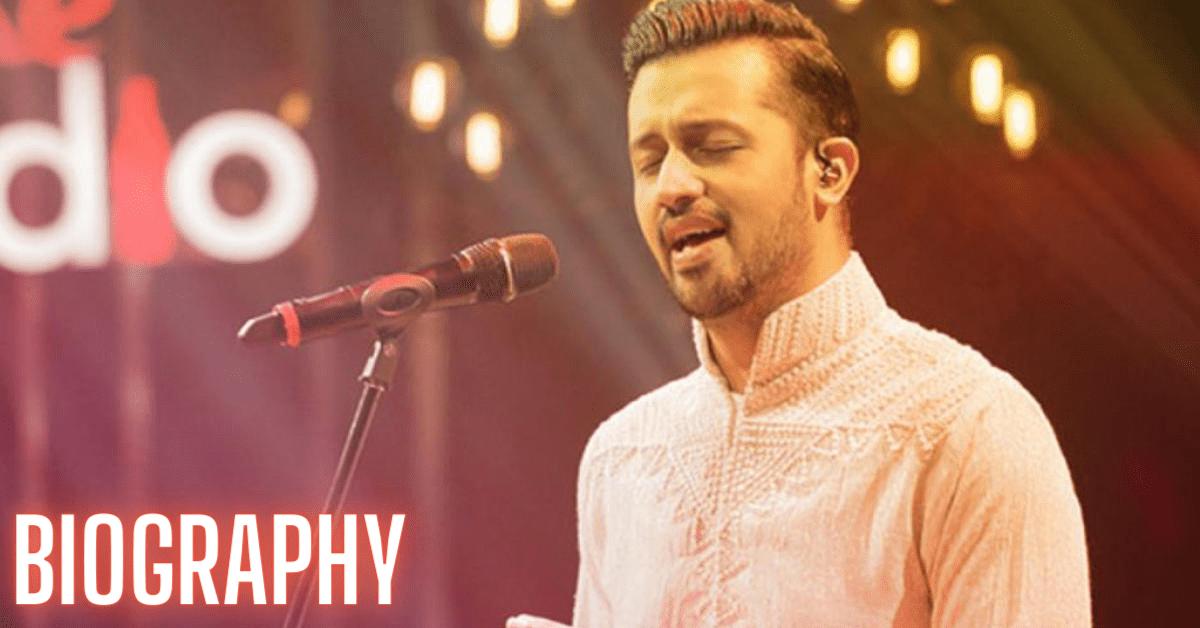 Atif Aslam Biography