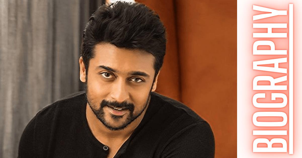 Actor Suriya Biography