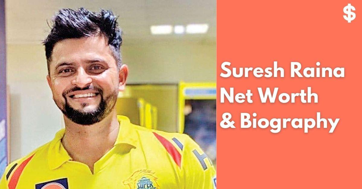 Suresh Raina Net Worth | Income, Salary, Property | Biography