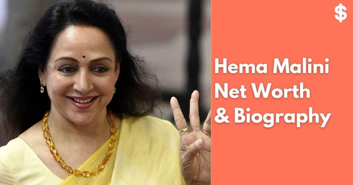 Hema Malini Net Worth | Income, Salary, Property | Biography
