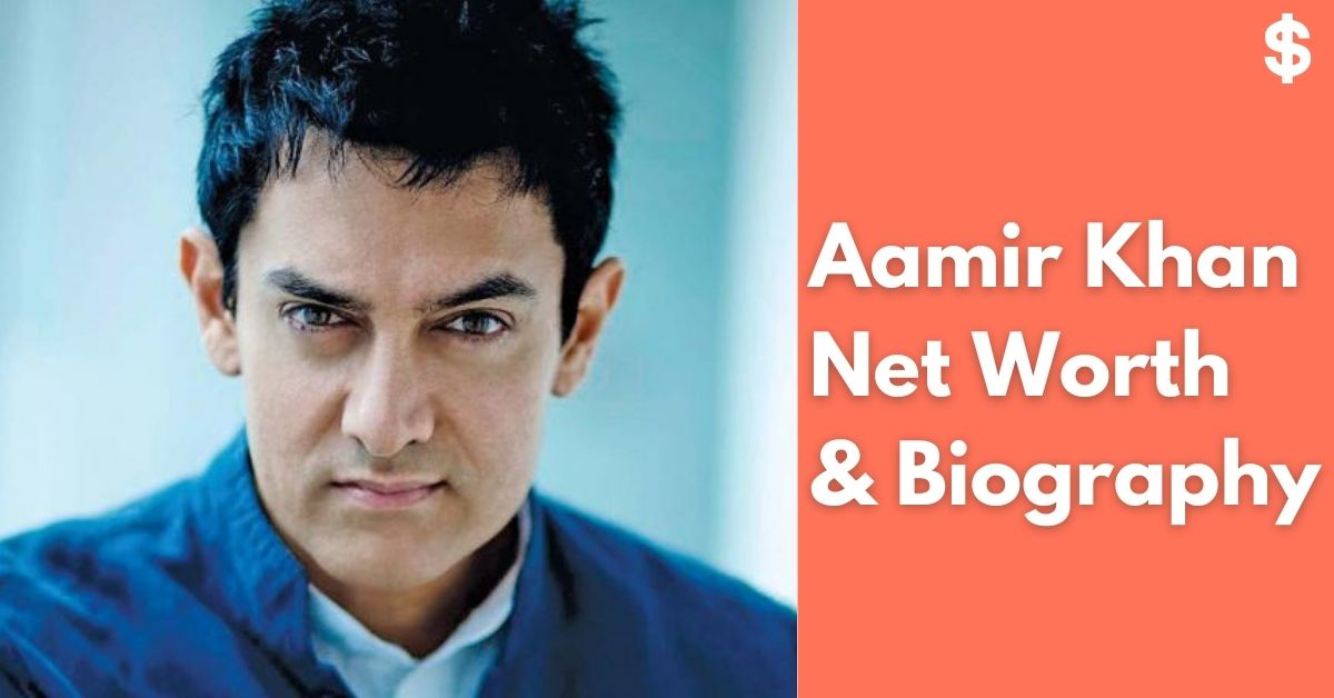 Aamir Khan Net Worth | Income, Salary, Property | Biography