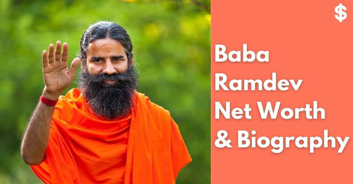 Baba Ramdev Net Worth | Income, Salary, Property | Biography