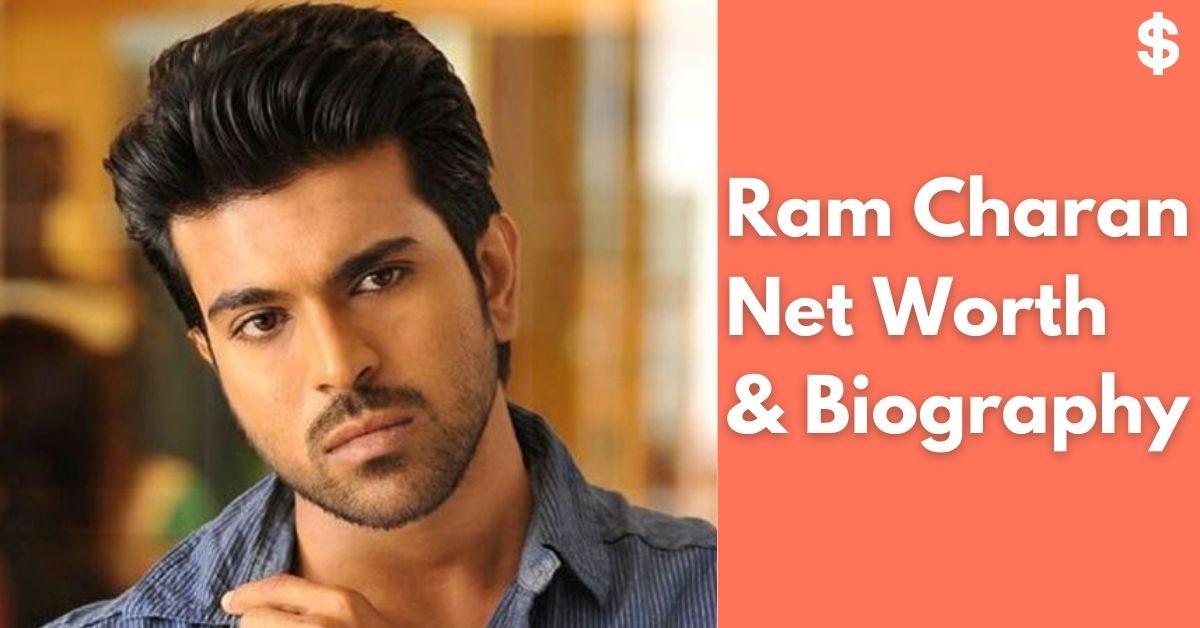 Ram Charan Net Worth | Income, Salary, Property | Biography