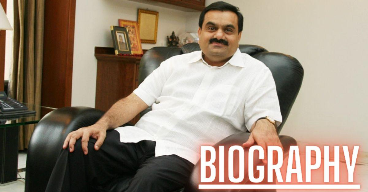 Gautam Adani Biography
