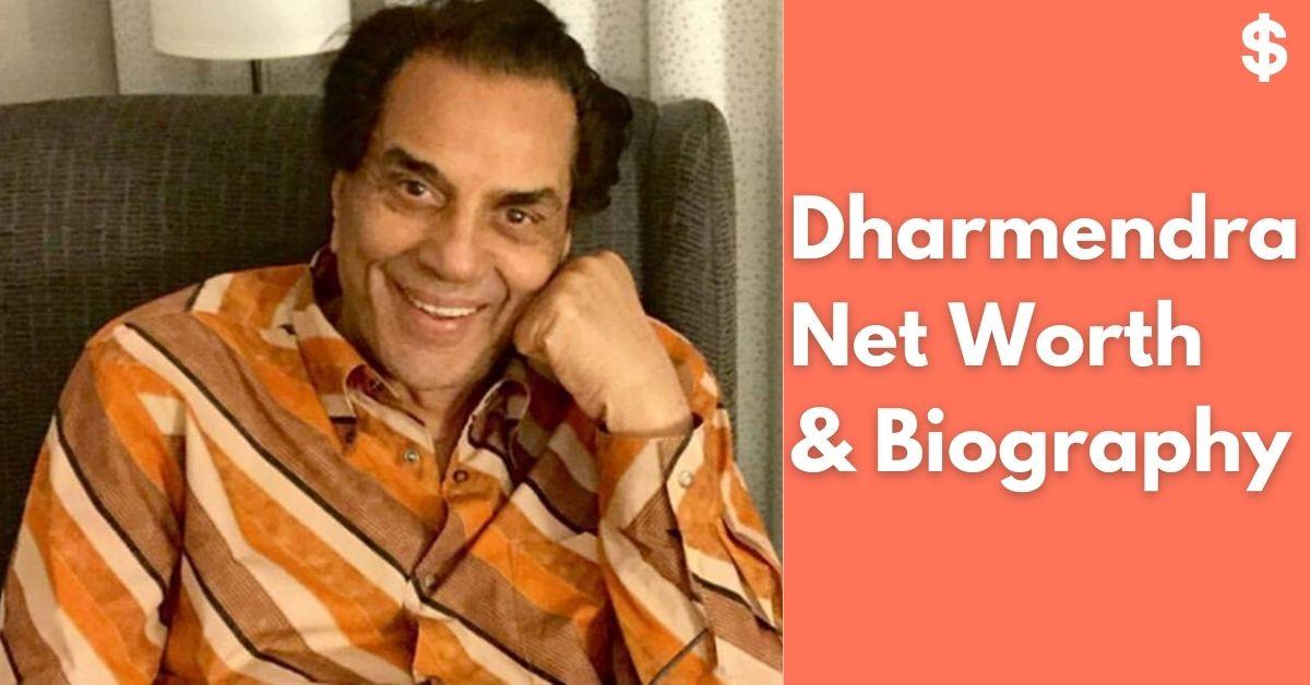 Dharmendra Net Worth | Income, Salary, Property | Biography