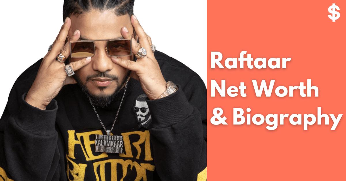 Raftaar Net Worth | Income, Salary, Property | Biography