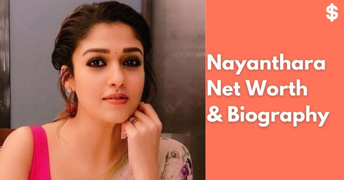 Nayanthara Age, Height, Weight, Husband, Net Worth | Biography