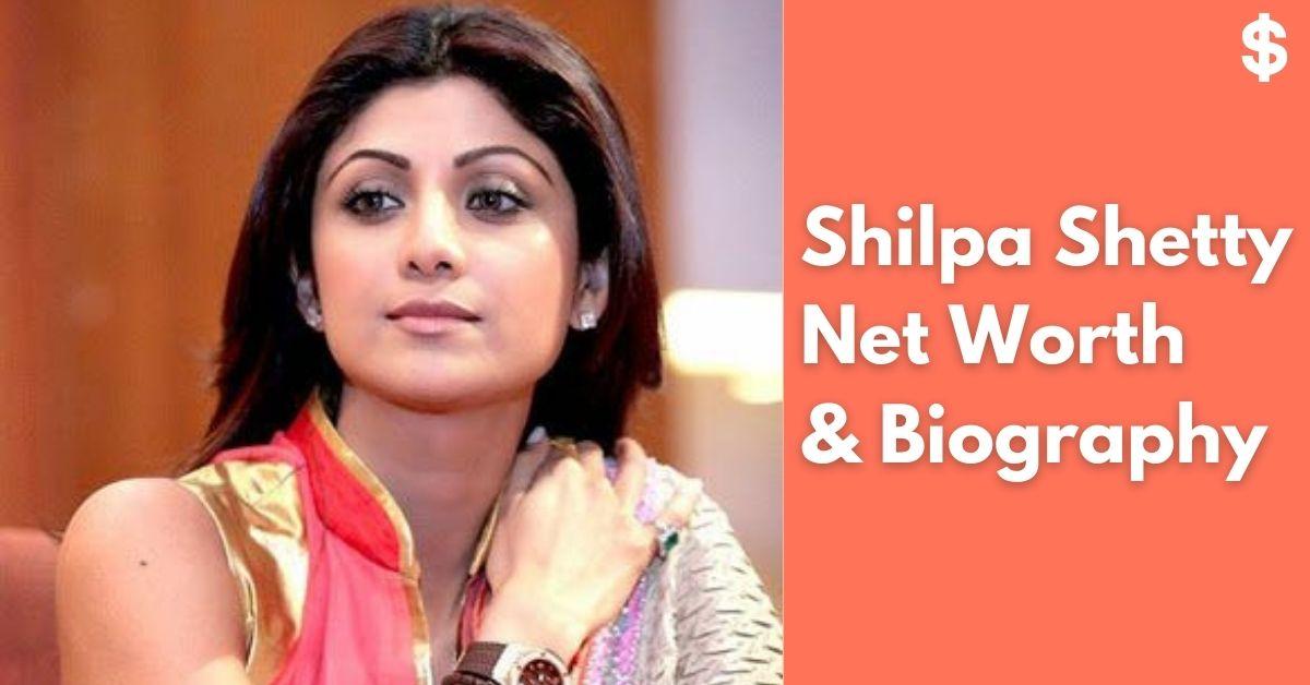 Shilpa Shetty Net Worth | Income, Salary, Property | Biography