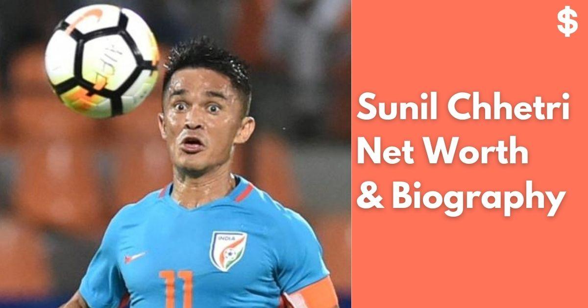 Sunil Chhetri Net Worth | Income, Salary, Property | Biography