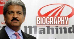 Anand Mahindra Biography
