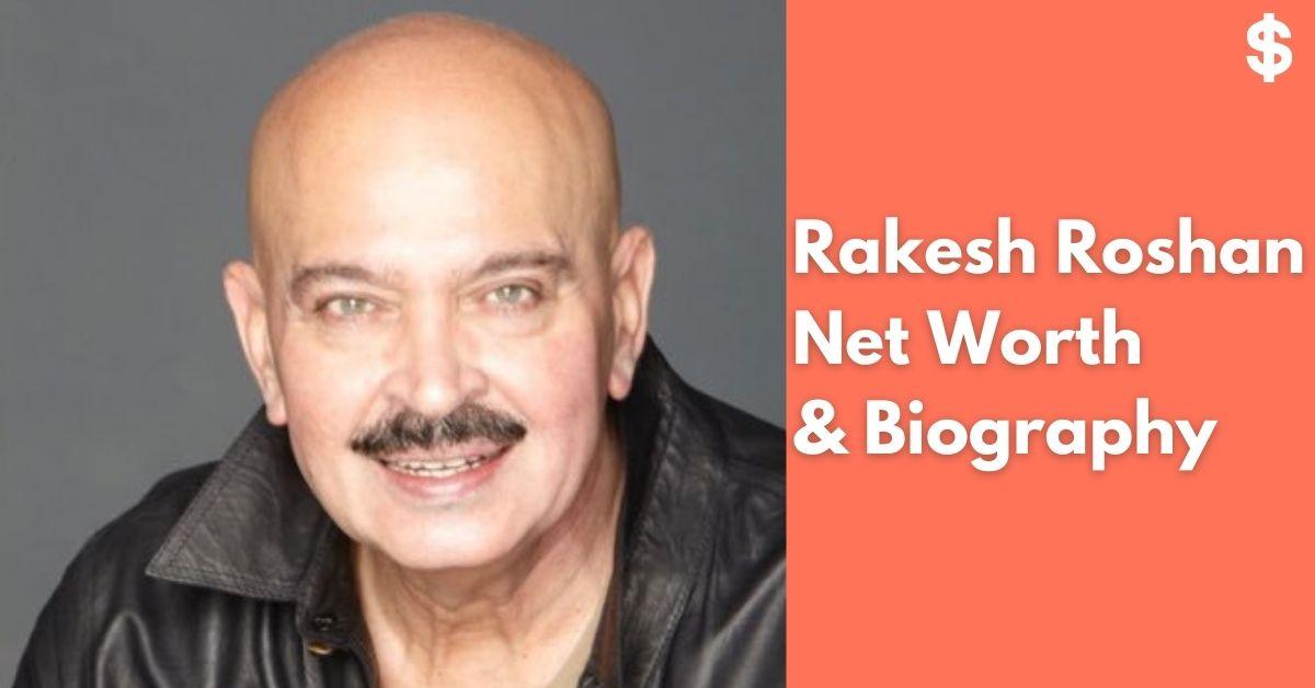 Rakesh Roshan Age, Height, Wife, Net Worth, Movie | Biography