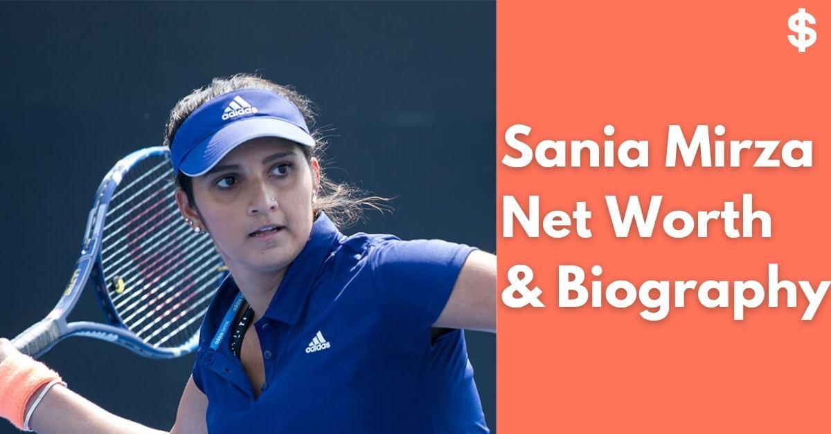Sania Mirza Net Worth | Income, Salary, Property | Biography