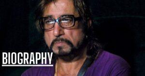 Shakti Kapoor Biography