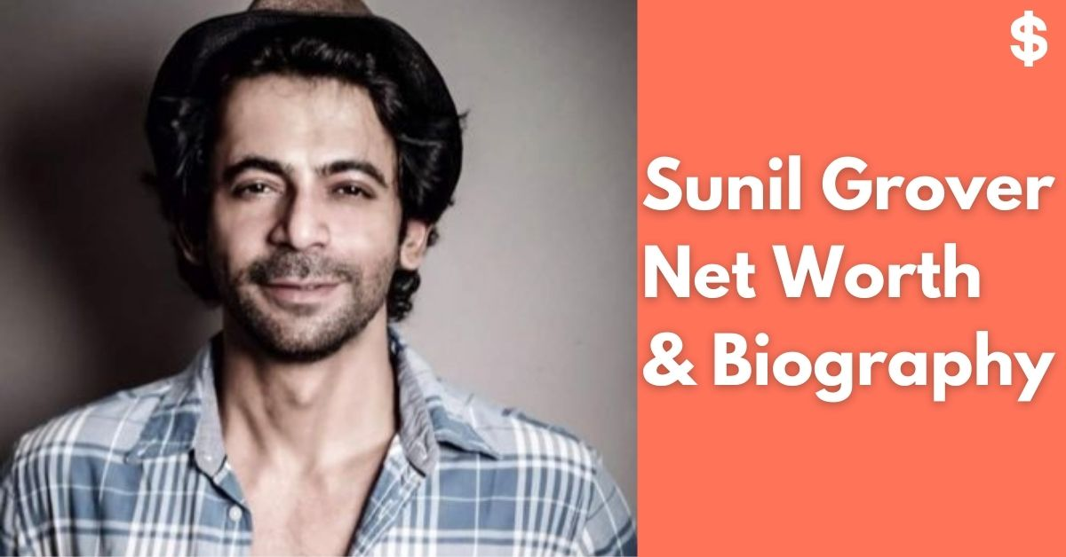 Sunil Grover Net Worth | Income, Salary, Property | Biography