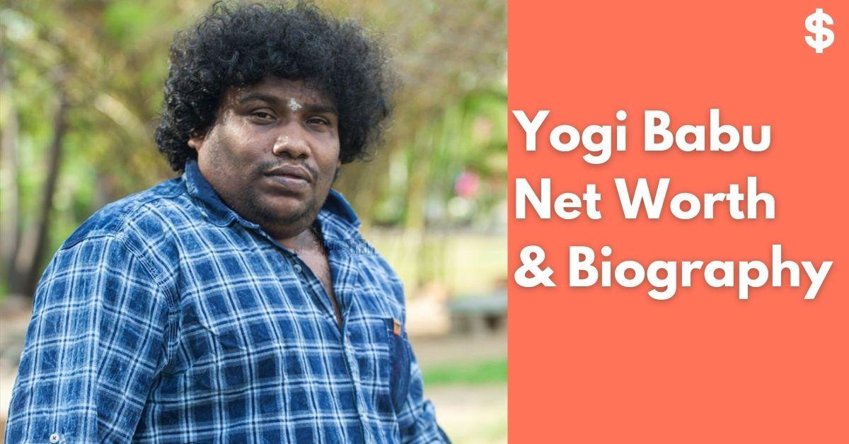 Yogi Babu Height, Weight, Age, Wife, Net Worth | Biography
