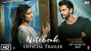 Zaheer Iqbal's movie Debut :-Notebook (2019)