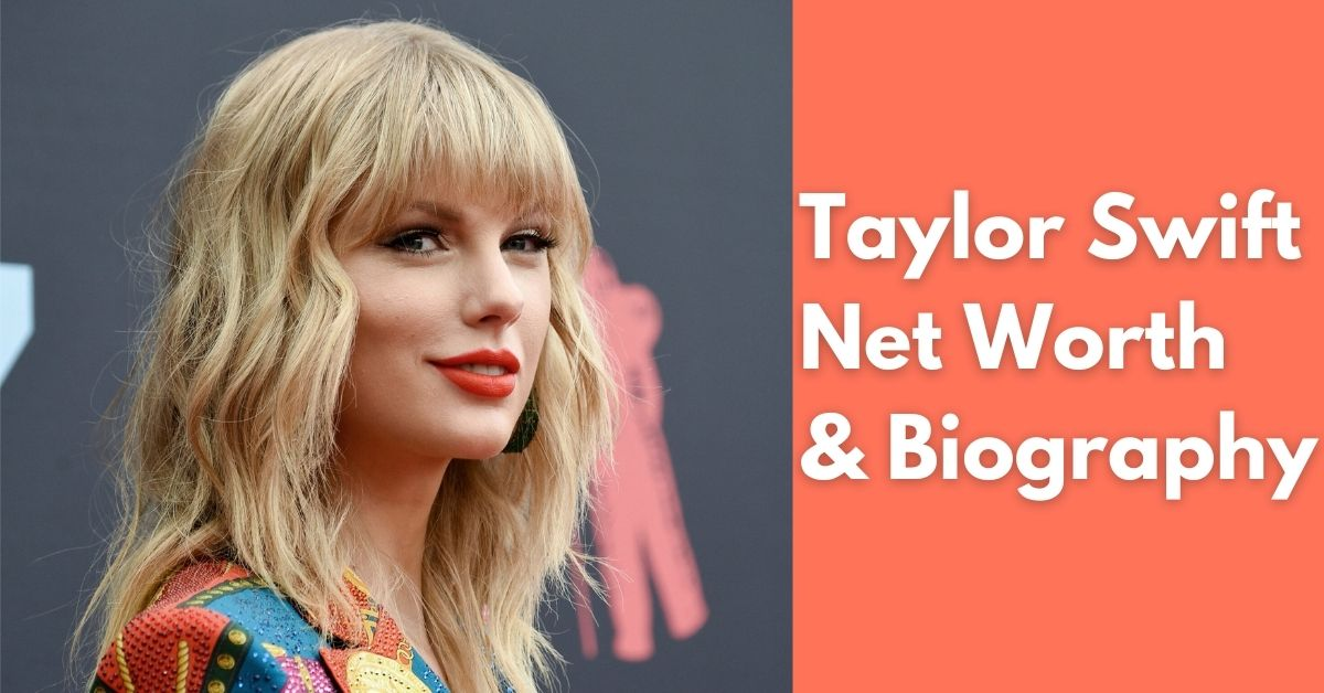 Taylor Swift Net Worth | Income, Salary, Property | Biography