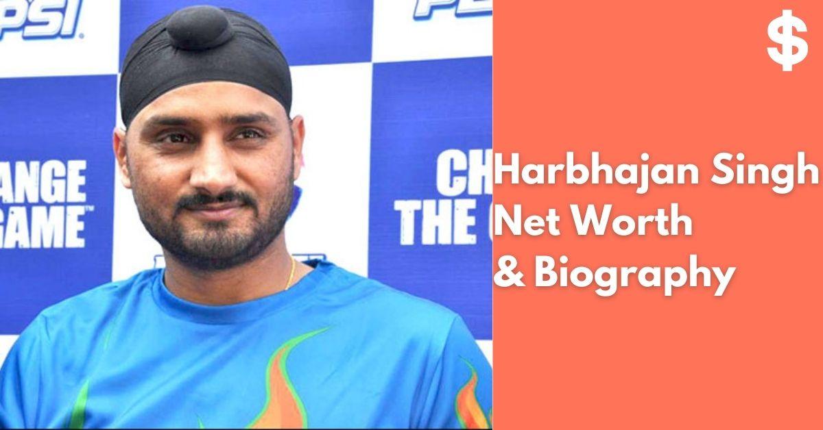 Harbhajan Singh Net Worth   Income, Salary, Property   Biography