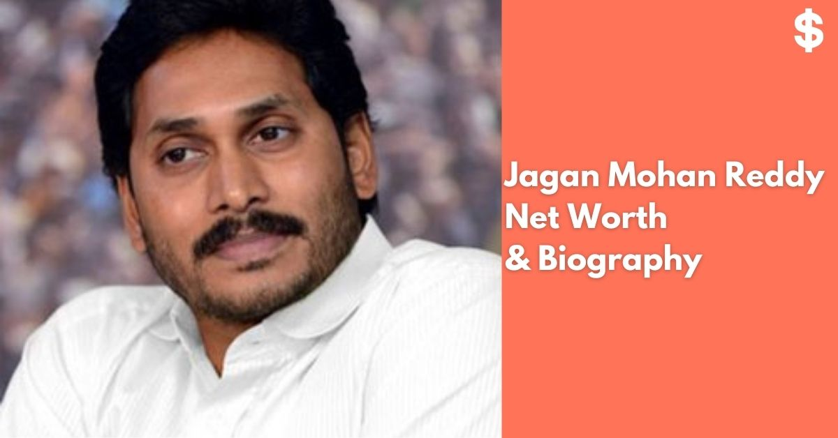 Jagan Mohan Reddy Net Worth | Income, Salary, Property | Biography