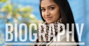 Keerthy Suresh's Biography