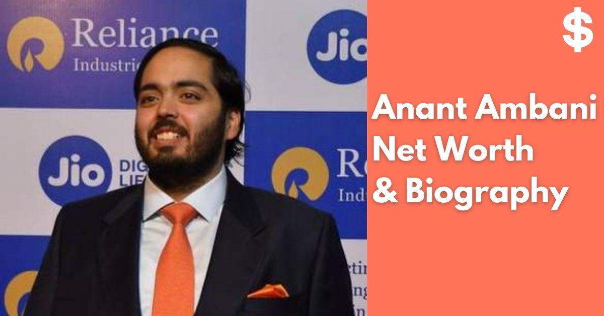 Anant Ambani Net Worth | Income, Salary, Property | Biography