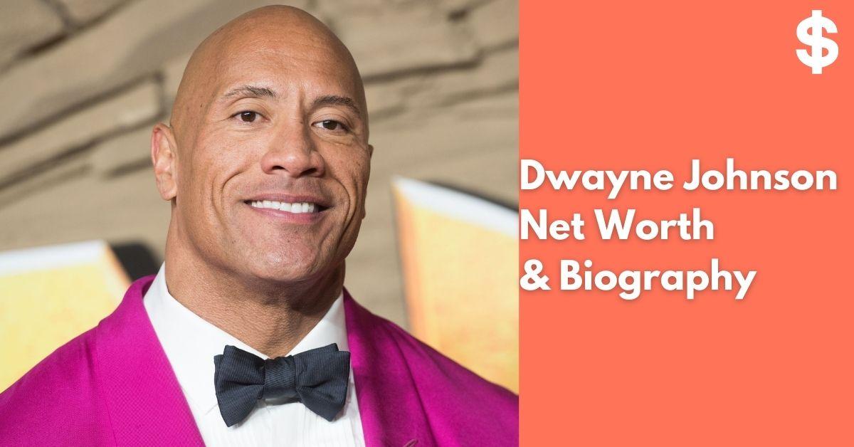 Dwayne Johnson | The Rock Net Worth | Income, Salary, Property | Biography