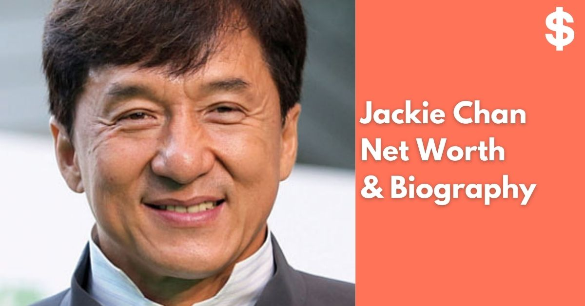 Jackie Chan Net Worth | Income, Salary, Property | Biography