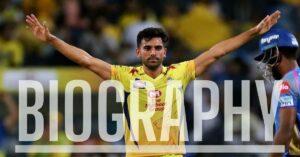 Deepak Chahar Biography