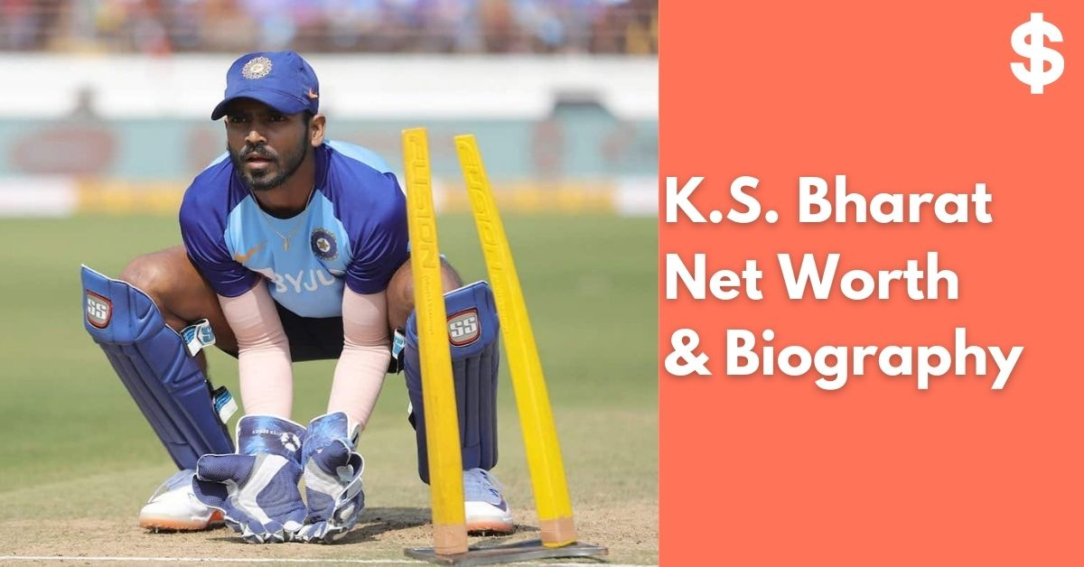 KS Bharat | Srikar Bharat Net Worth | Income, Salary, Property | Biography