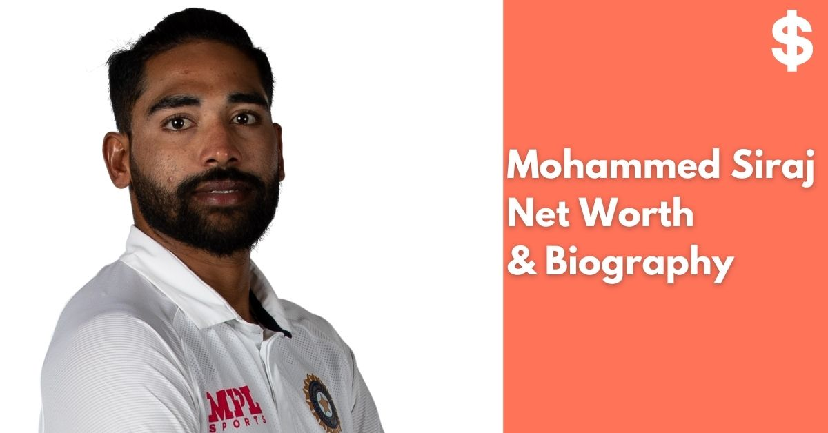 Mohammed Siraj Net Worth | Income, Salary, Property | Biography