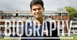 Arjun Tendulkar Biography