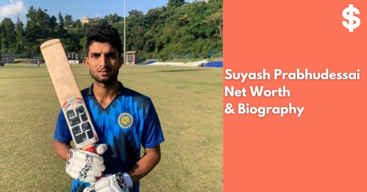 Suyash Prabhudessai Net Worth | Income, Salary, Property | Biography