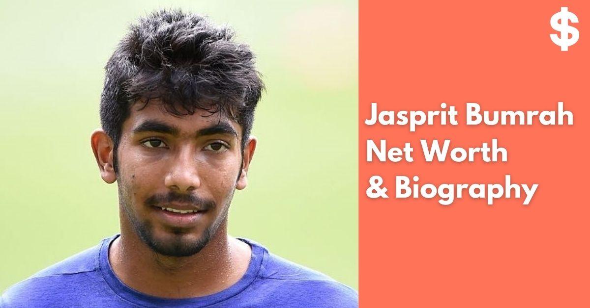 Jasprit Bumrah Net Worth | Income, Salary, Property | Biography
