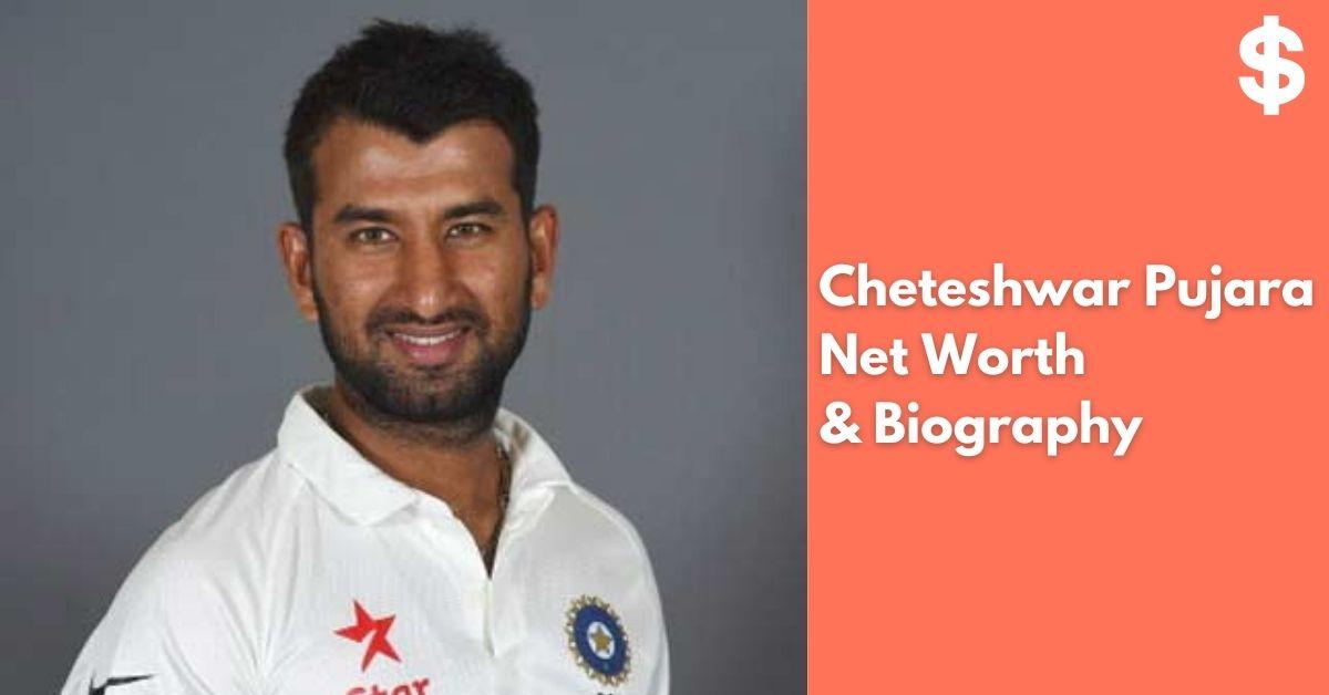 Cheteshwar Pujara Net Worth | Income, Salary, Property | Biography