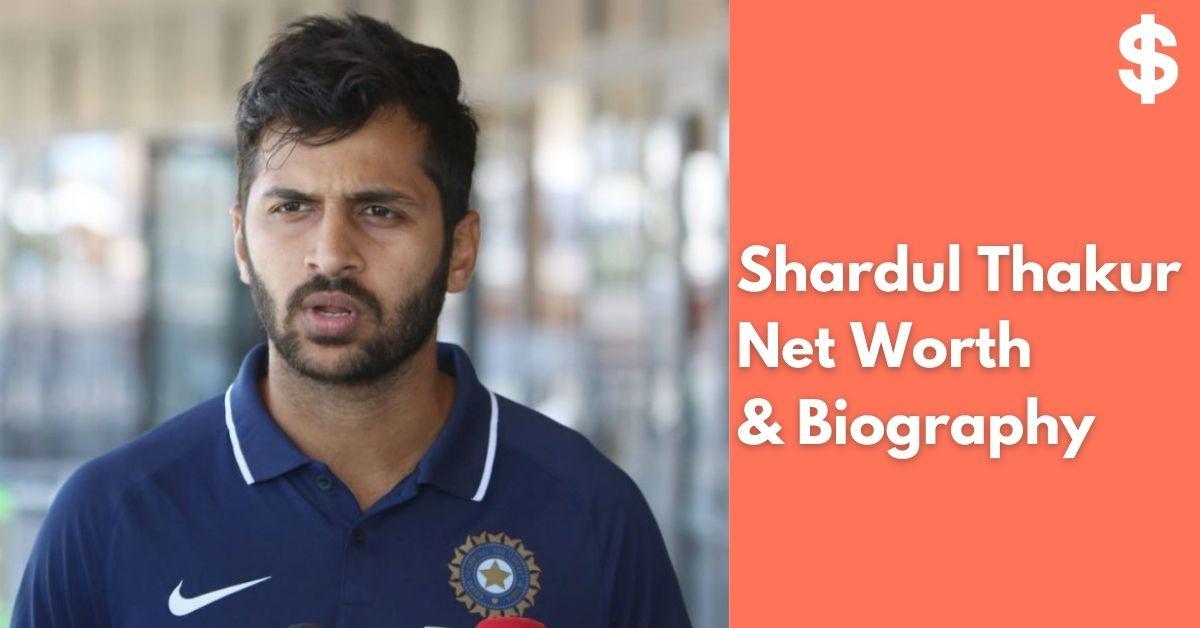 Shardul Thakur Net Worth | Income, Salary, Property | Biography