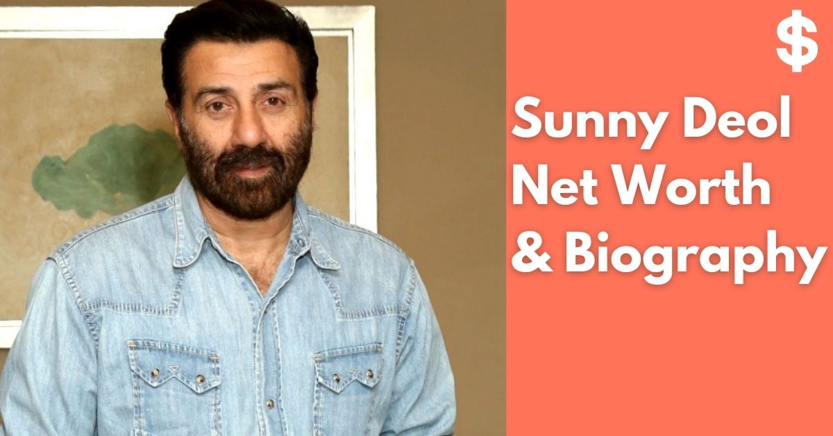 Sunny Deol Net Worth | Income, Salary, Property | Biography