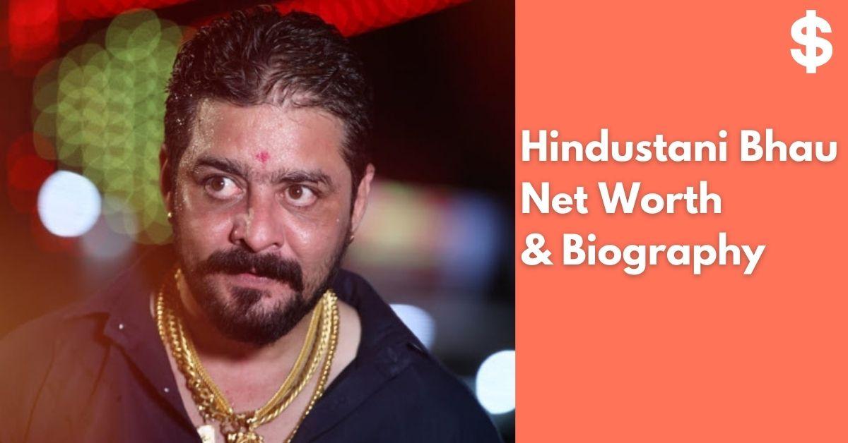 Hindustani Bhau Net Worth   Income, Salary, Property   Biography