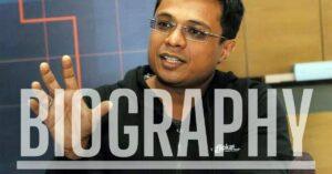 Sachin Bansal Bio