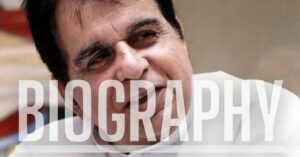 Dilip Kumar Bio