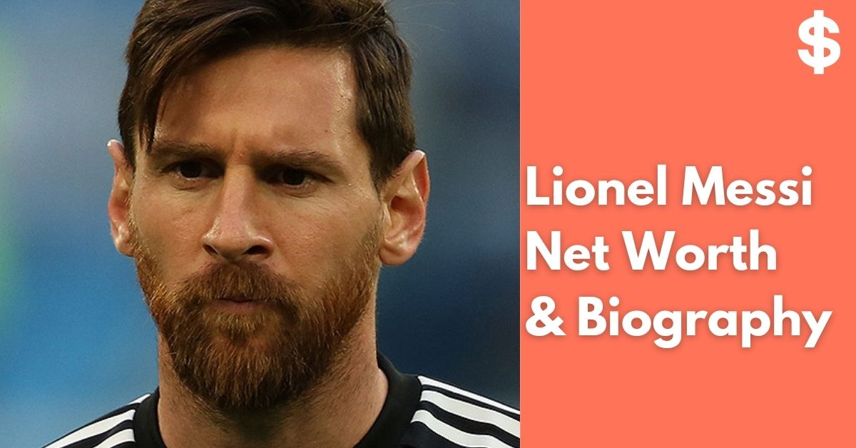 Lionel Messi Net Worth | Income, Salary, Property | Biography