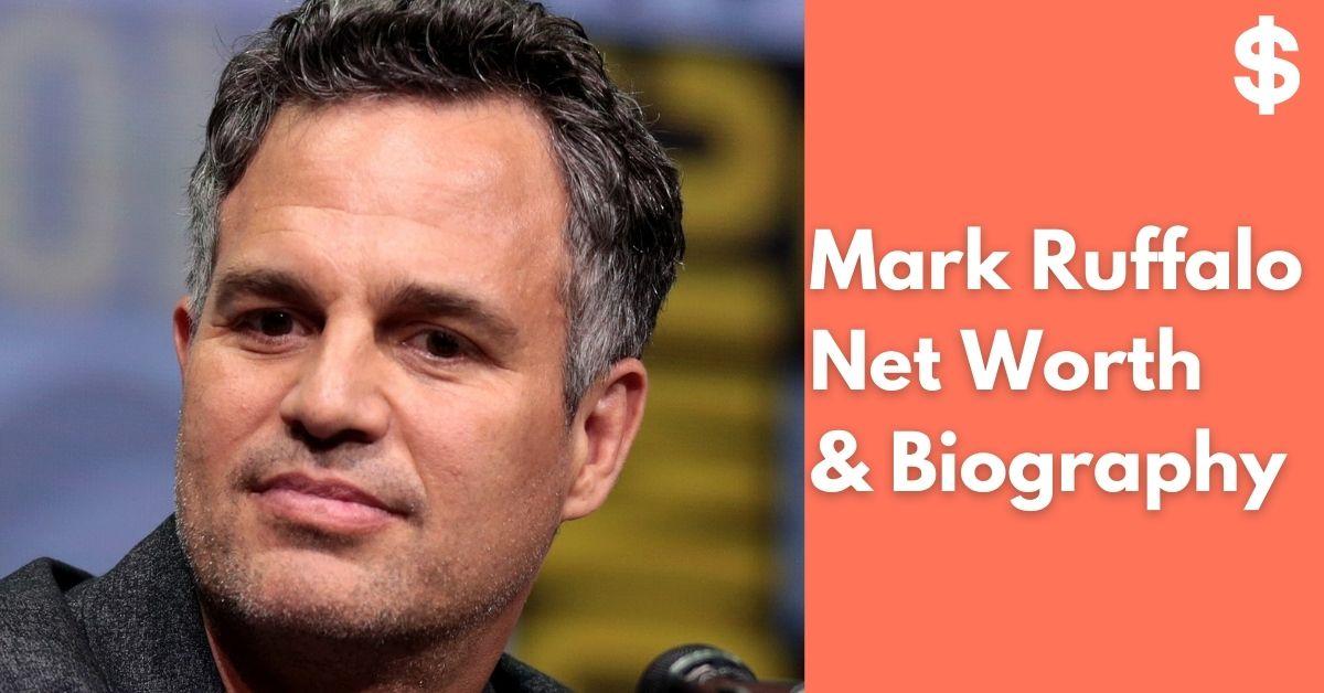 Mark Ruffalo Net Worth | Income, Salary, Property | Biography