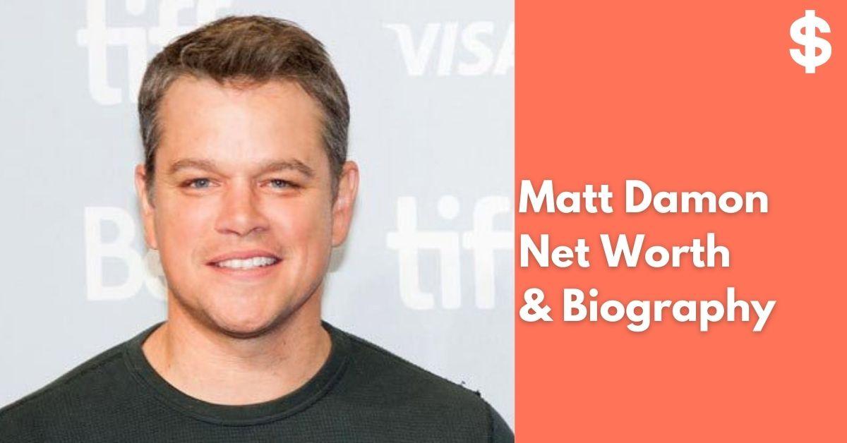 Matt Damon Net Worth | Income, Salary, Property | Biography