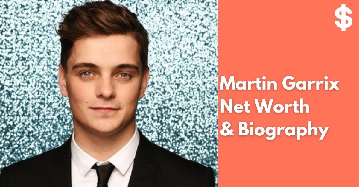 Martin Garrix Net Worth   Income, Salary, Property   Biography