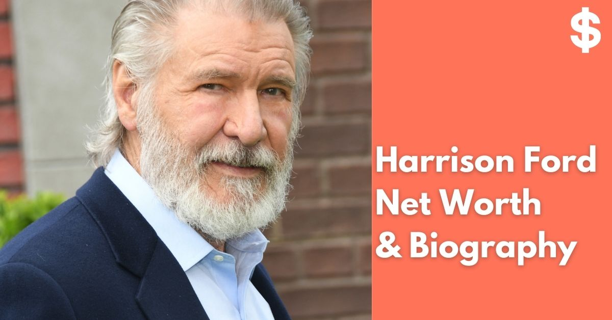 Harrison Ford Net Worth | Income, Salary, Property | Biography